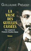 La valse des gueules casses