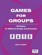 Games for Groups: 50 Games for Different Groups and Occasions