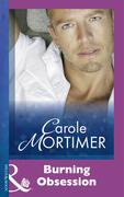 Carole Mortimer - Burning Obsession