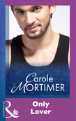 Only Lover (Mills & Boon Modern)