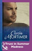 Trust In Summer Madness (Mills & Boon Modern)