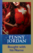 Bought With His Name (Mills & Boon Modern) (Penny Jordan Collection)