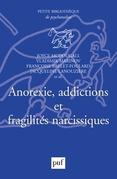 Anorexie, addictions et fragilités narcissiques