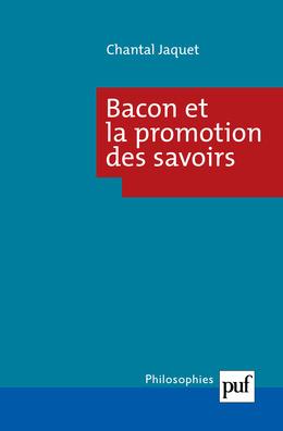 Bacon et la promotion des savoirs