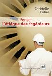 Penser l'éthique des ingénieurs