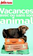 VACANCES AVEC OU SANS SON ANIMAL 2015 (avec cartes, photos + avis des lecteurs)