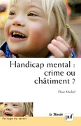 Handicap mental : crime ou châtiment ?