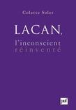 Lacan, l'inconscient réinventé