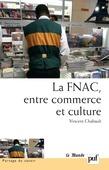 La FNAC, entre commerce et culture