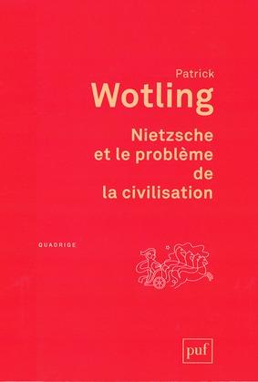 Nietzsche et le problème de la civilisation