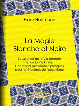 La Magie Blanche et Noire