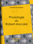 Physiologie du Robert-Macaire