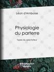 Physiologie du parterre