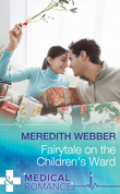 Fairytale on the Children's Ward (Mills & Boon Medical)