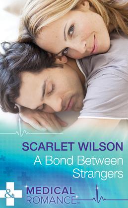 A Bond Between Strangers (Mills & Boon Medical)