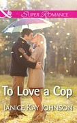 To Love a Cop
