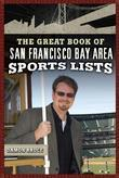 The Great Book of San Francisco/Bay Area Sports Lists