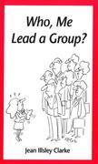Who, Me Lead a Group?