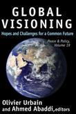Global Visioning: Hopes and Challenges for a Common Future