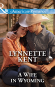 A Wife in Wyoming (Mills & Boon American Romance) (The Marshall Brothers, Book 1)