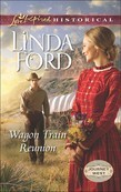 Wagon Train Reunion (Mills & Boon Love Inspired Historical) (Journey West, Book 1)