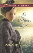 An Unlikely Love (Mills & Boon Love Inspired Historical)