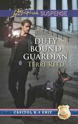 Duty Bound Guardian (Mills & Boon Love Inspired Suspense) (Capitol K-9 Unit, Book 2)