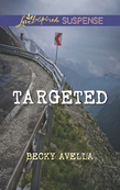 Targeted (Mills & Boon Love Inspired Suspense)