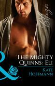 The Mighty Quinns: Eli (Mills & Boon Blaze) (The Mighty Quinns, Book 27)