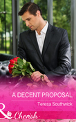 A Decent Proposal (Mills & Boon Cherish) (The Bachelors of Blackwater Lake, Book 5)