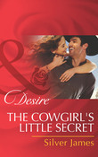 The Cowgirl's Little Secret (Mills & Boon Desire) (Red Dirt Royalty, Book 2)
