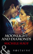 Moonlight and Diamonds (Mills & Boon Nocturne)