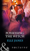 Possessing the Witch (Mills & Boon Nocturne)