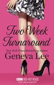 Two Week Turnaround