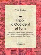Tripoli d'Occident et Tunis