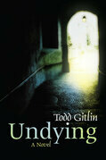 Undying: A Novel