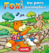 Foxi au parc animalier