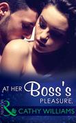 At Her Boss's Pleasure (Mills & Boon Modern)