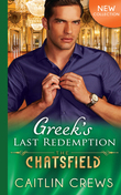 Greek's Last Redemption (Mills & Boon M&B) (The Chatsfield, Book 13)