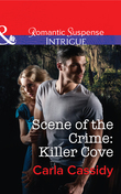 Scene of the Crime: Killer Cove (Mills & Boon Intrigue)