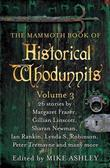The Mammoth Book of Historical Whodunnits Volume 3