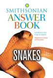 Snakes in Question, Second Edition: The Smithsonian Answer Book
