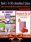 90+ Smoothies & Juices: Delicious Blender Recipes For High Speed Ninja Blenders
