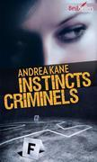 Instincts criminels: T2 - Forensic Instincts