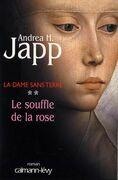 La dame sans terre, t2 : Le Souffle de la rose