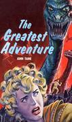 The Greatest Adventure