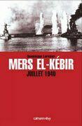 Mers El-Kebir Juillet 1940
