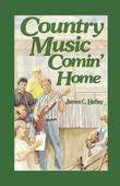 Country Music Comin' Home