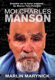 MOI, CHARLES MANSON