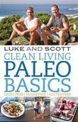 Clean Living Paleo Basics